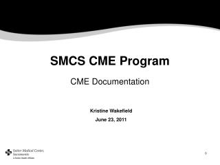 SMCS CME Program CME Documentation