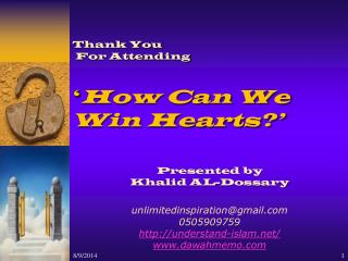 Thank You  For Attending ' How Can We Win Hearts?'