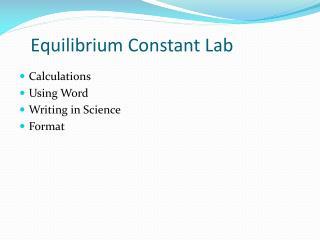 Equilibrium Constant Lab