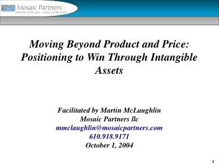 Moving Beyond Product and Price:  Positioning to Win Through Intangible Assets