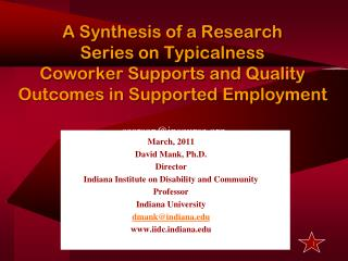 March, 2011 David Mank, Ph.D. Director Indiana Institute on Disability and Community Professor