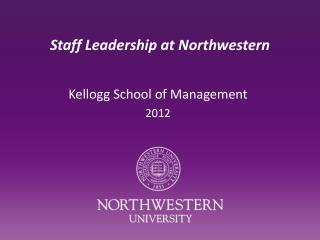 Staff Leadership at Northwestern