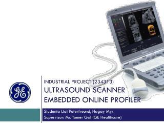 Industrial project (234313) ultrasound scanner embedded online profiler