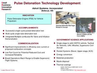 ACCOMPLISHMENTS   Successful single-cycle pulsed detonation test