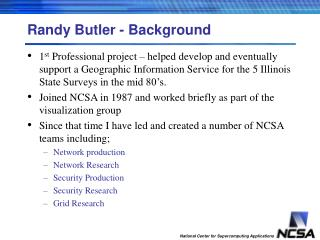 Randy Butler - Background