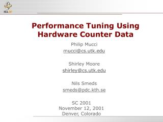 Performance Tuning Using Hardware Counter Data