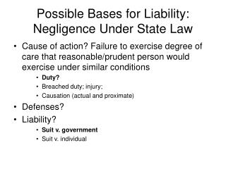 Possible Bases for Liability: Negligence Under State Law