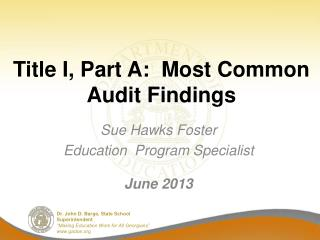 Title I, Part A:  Most Common Audit Findings