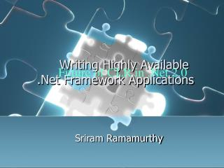 Writing Highly Available  .Net Framework Applications