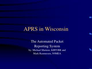 APRS in Wisconsin