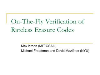 On-The-Fly Verification of Rateless Erasure Codes