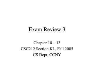 Exam Review 3