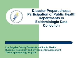 Disaster Preparedness: Participation of Public Health Departments in Epidemiologic Data Collection