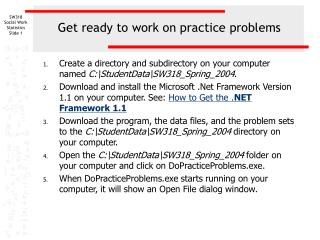 Get ready to work on practice problems