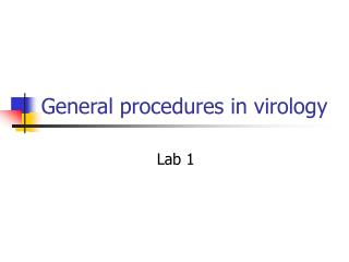 General procedures in virology