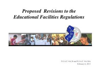 Proposed  Revisions to the Educational Facilities Regulations