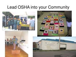 Lead OSHA into your Community