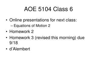 AOE 5104 Class 6