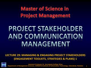LECTURE 29: MANAGING & ENGAGING PROJECT STAKEHOLDERS (ENGAGEMENT TOOLKITS, STRATEGIES & PLANS) 1