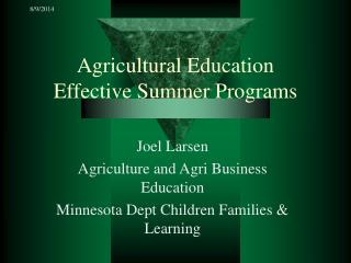 Agricultural Education Effective Summer Programs