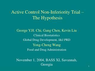 Active Control Non-Inferiority Trial – The Hypothesis