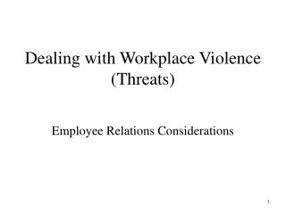 Dealing with Workplace Violence Threats