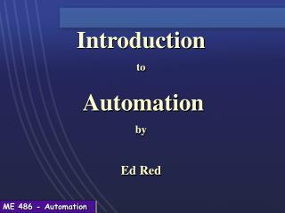 Introduction to  Automation by Ed Red