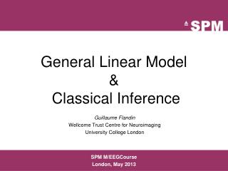 General Linear Model &  Classical Inference