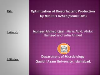 Optimization of Biosurfactant Production  by  Bacillus licheniformis  DW3
