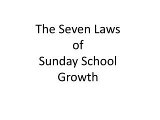 The  Seven Laws  of  Sunday School  Growth