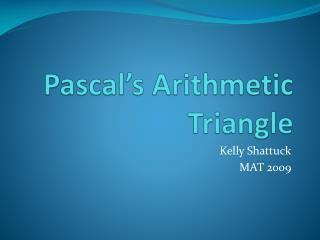 Pascal�s Arithmetic Triangle
