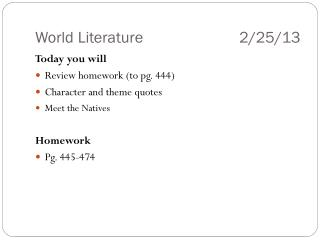 World Literature			   2/25/13