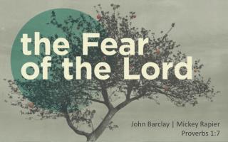 John Barclay | Mickey Rapier  Proverbs 1:7