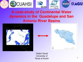 A case-study of Continental Water dynamics in the  Guadalupe and San Antonio River Basins