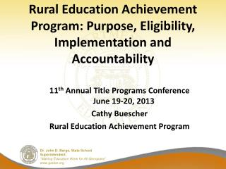 Rural Education Achievement Program: Purpose, Eligibility, Implementation and Accountability