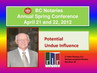 BC Notaries  Annual Spring Conference April 21 and 22, 2012