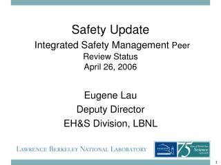 Safety Update Integrated Safety Management  Peer Review Status  April 26, 2006