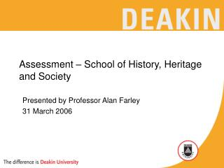 Assessment – School of History, Heritage and Society