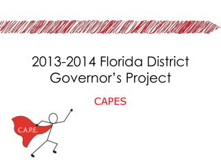 2013-2014  Florida District  Governor's Project