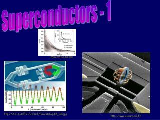 Superconductors - 1