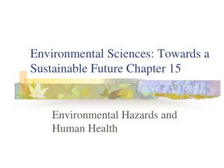 Environmental Sciences: Towards a Sustainable Future Chapter 15