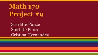 Math 170 Project #9
