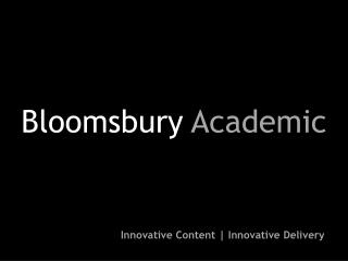 Bloomsbury  Academic