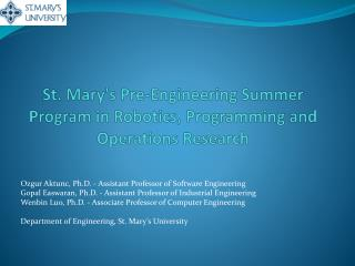 St. Mary's Pre-Engineering Summer Program in Robotics, Programming and Operations Research