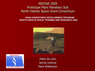 NDSTaR 2005  Prototype Mars Planetary Suit North Dakota Space Grant Consortium