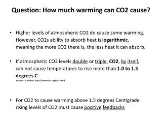 Question: How much warming can CO2 cause?