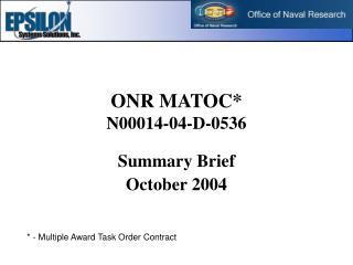 ONR MATOC N00014-04-D-0536