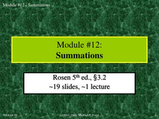 Module #12: Summations