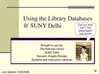 Using the Library Databases @ SUNY Delhi