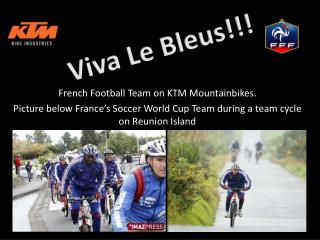French Football Team on KTM Mountainbikes.